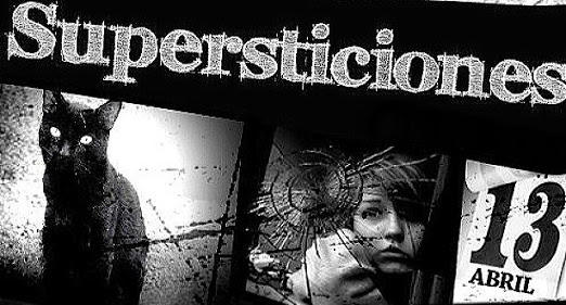 Supersticiones y  creencias verdad o falso?
